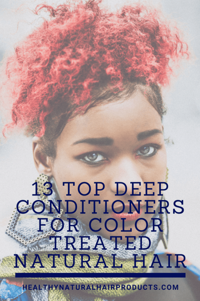 Top 13 deep conditioners for color treated natural hair