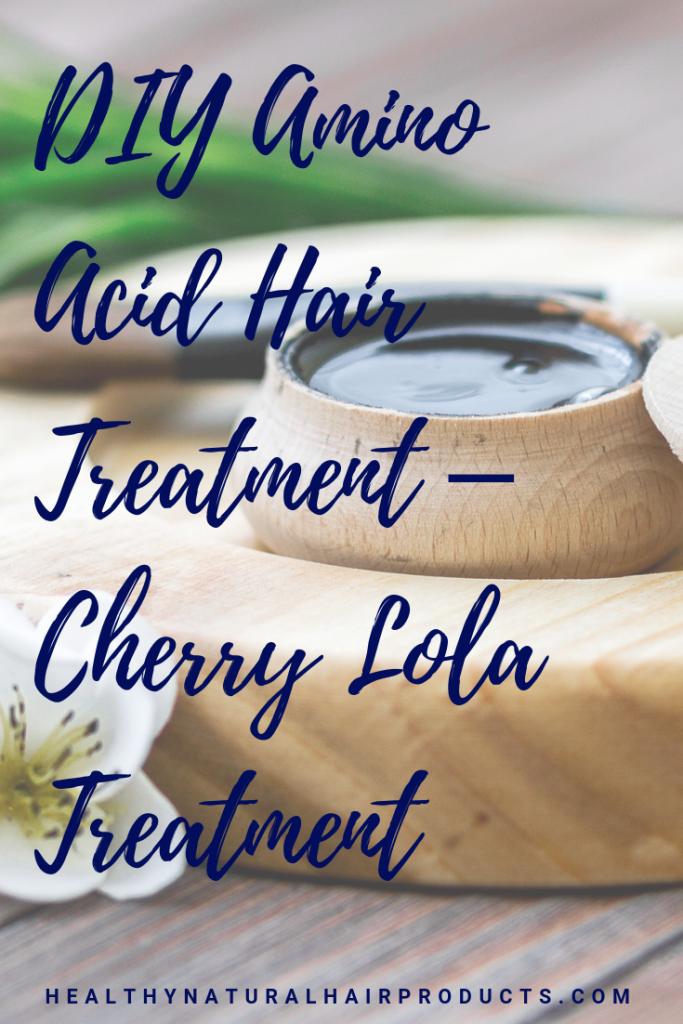 DIY Amino Acid Hair Treatment for Dry Hair – Cherry Lola Treatment