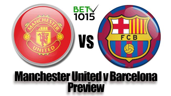 Manchester United v Barcelona Preview