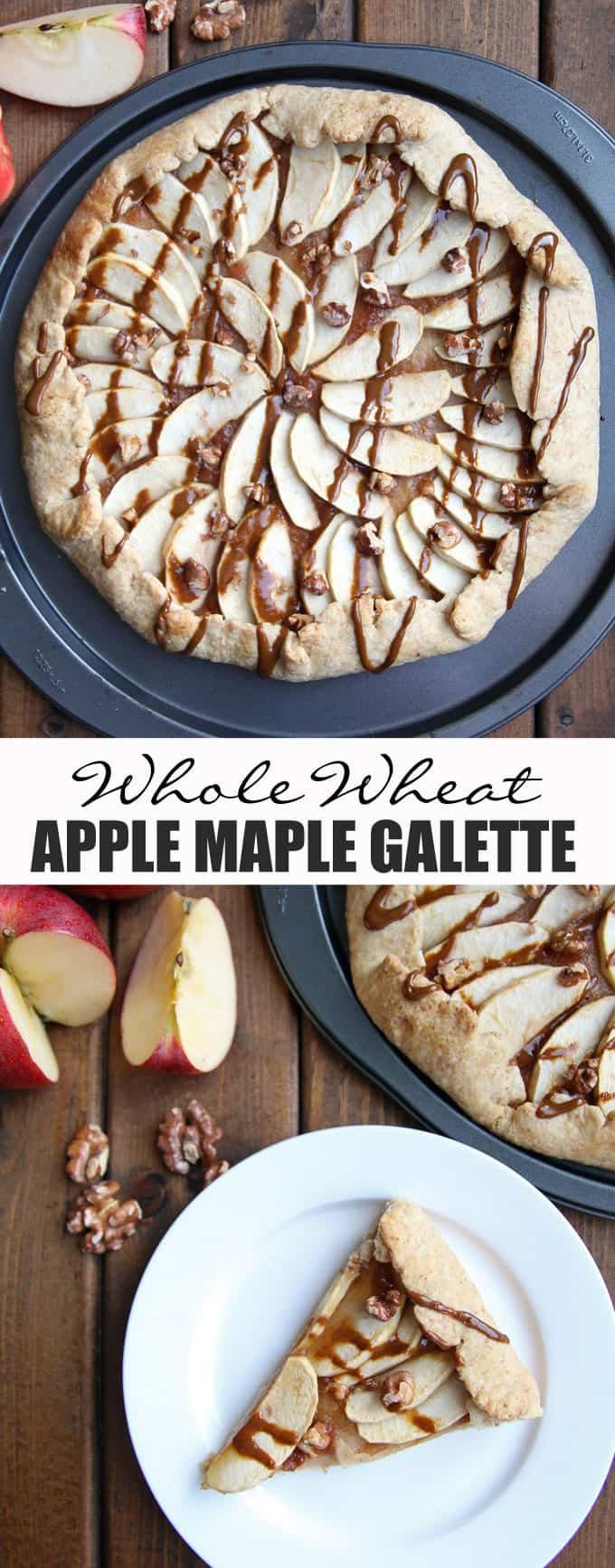 Rustic Apple Maple Galette made with Whole Wheat Flour and a refined sugar free option.