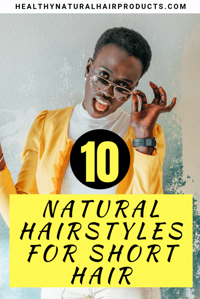 10 natural hairstyles for your teeny weeny afro