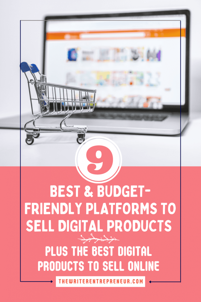 9 Best and Budget-friendly Platforms to Sell Digital Products