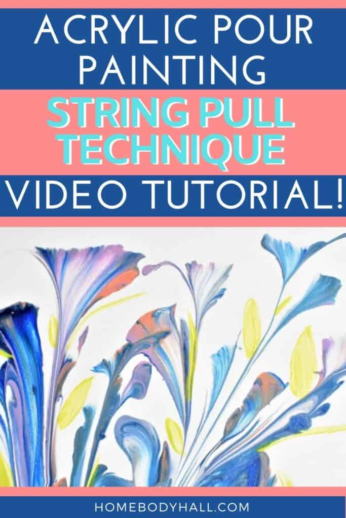 Acrylic Pour Painting String Pull Technique Video Tutorial