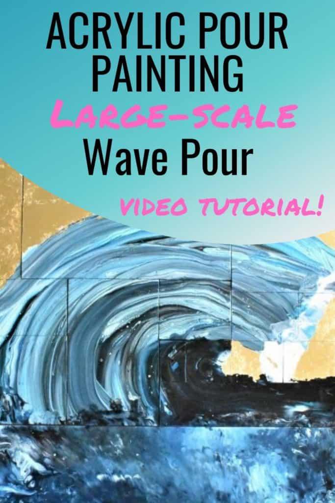 Acrylic Pour Painting Large-scale Wave Pour Video Tutorial
