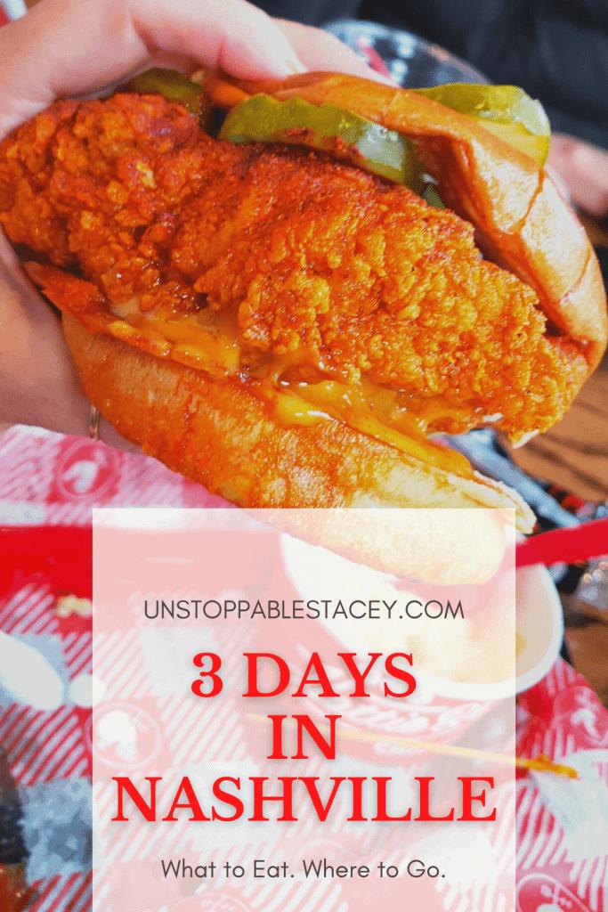 Pinterest graphic with Nashville hot chicken restaurant Nashville TN and text: Nashville in 3 days