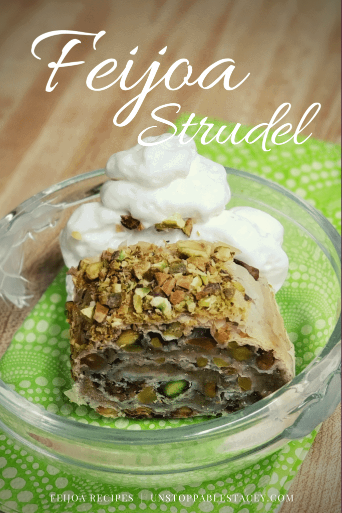 """Pinterst graphic with close up of plated frijoa strudel and text reading """"Feijoa strudel"""" and """"Feijoa recipes"""""""