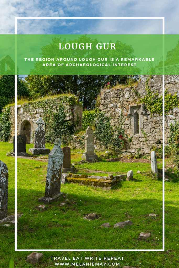 Lough Gur Heritage Centre Review - Munster Vales Ireland Travel Guide - New Church Lough Gur Co. Limerick, Ireland. The 15th Century New Church.