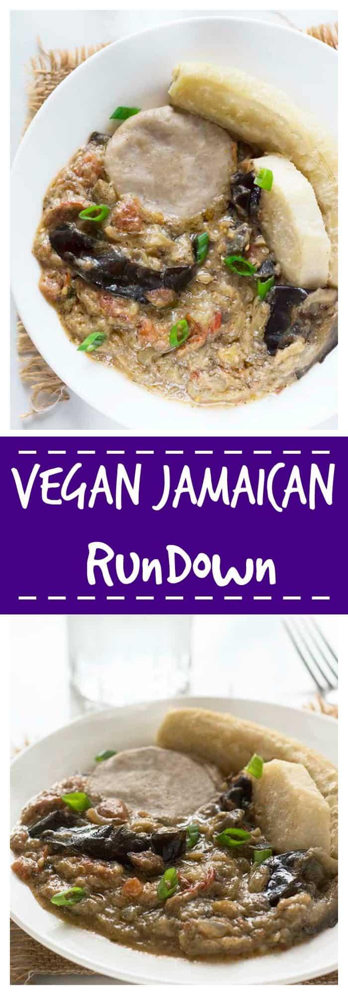 Vegan Jamaican Rundown Recipe