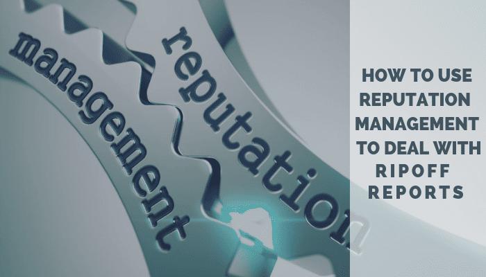Remove Ripoff Report Reputation Management