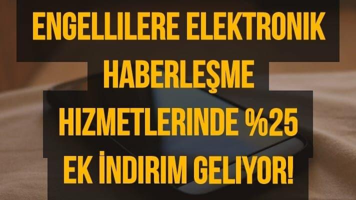 Elektronik Haberleşmede %25 indirim