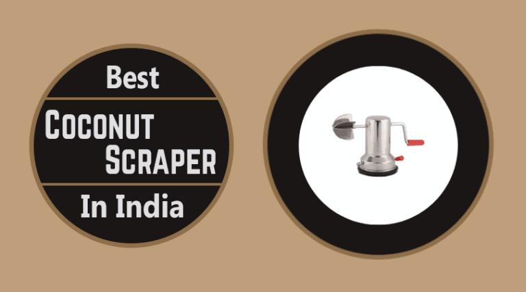 Best Coconut Scraper in India