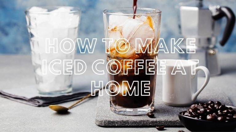 How to Make Perfect Iced Coffee at Home