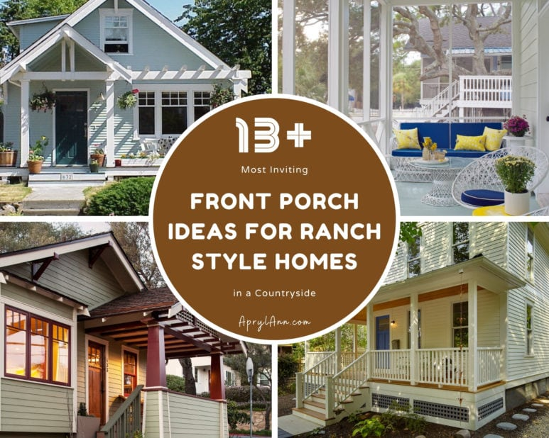 13  Most Inviting Front Porch Ideas For Ranch Style Homes