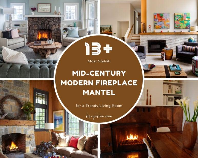 13  Most Stylish Mid Century Modern Fireplace Mantel