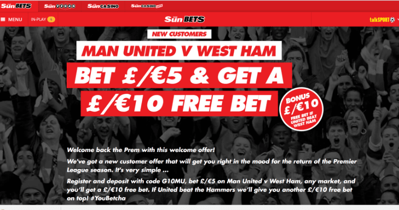 10 Free Bet if Man Utd beat West Ham at Sun Bets