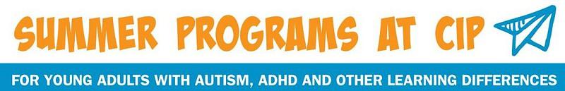 autism transition program   Summer20Programs20at20CIP P3tcKH