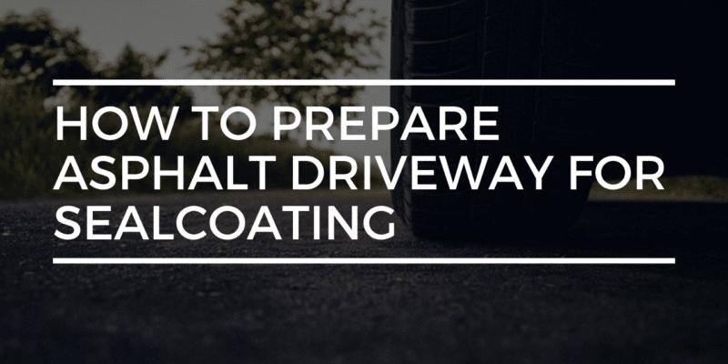 Driveway Sealing Preparation