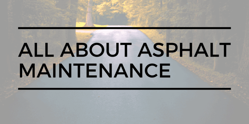 asphalt maintenance - asphalt pros