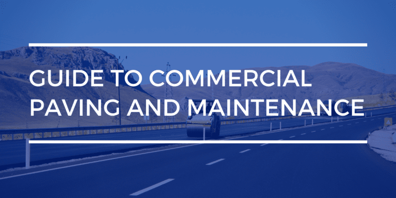Commercial paving and maintenance tips | limitless golden construction
