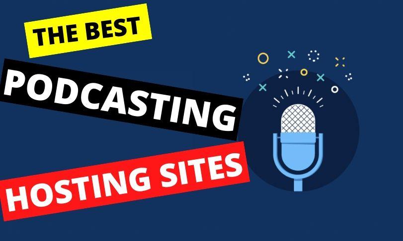 Podcast Hosting Sites