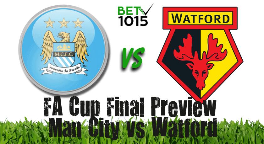 FA Cup Final Preview: Man City vs Watford