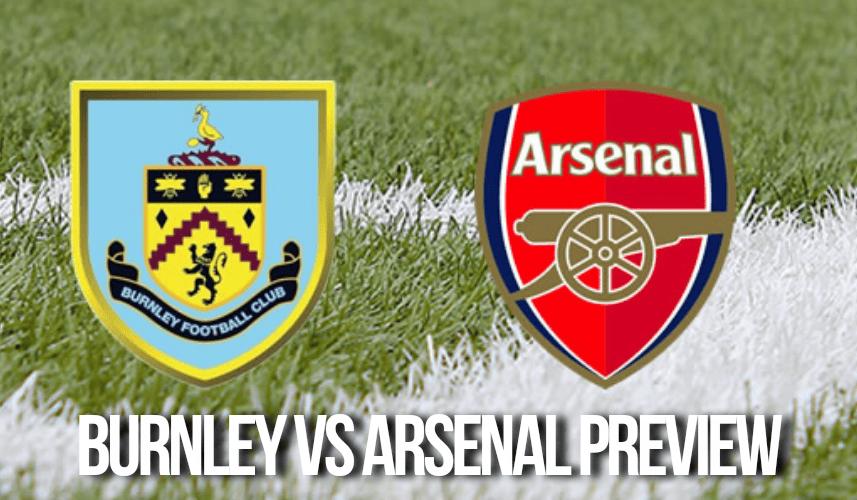 Burnley vs Arsenal Prediction