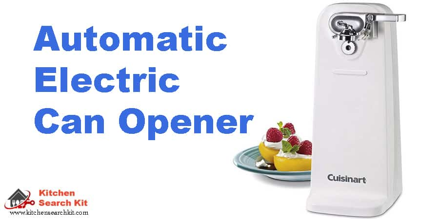best Automatic electric can opener