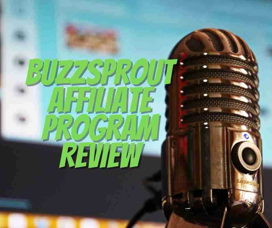 buzzsprout affiliate review