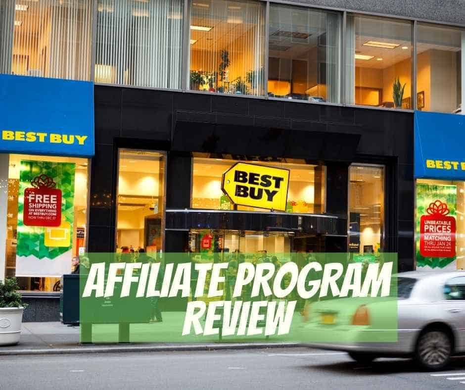 best buy affiliate review