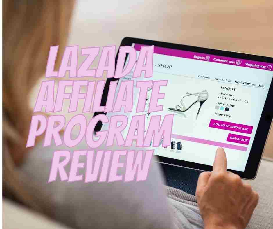 lazada affiliate program review
