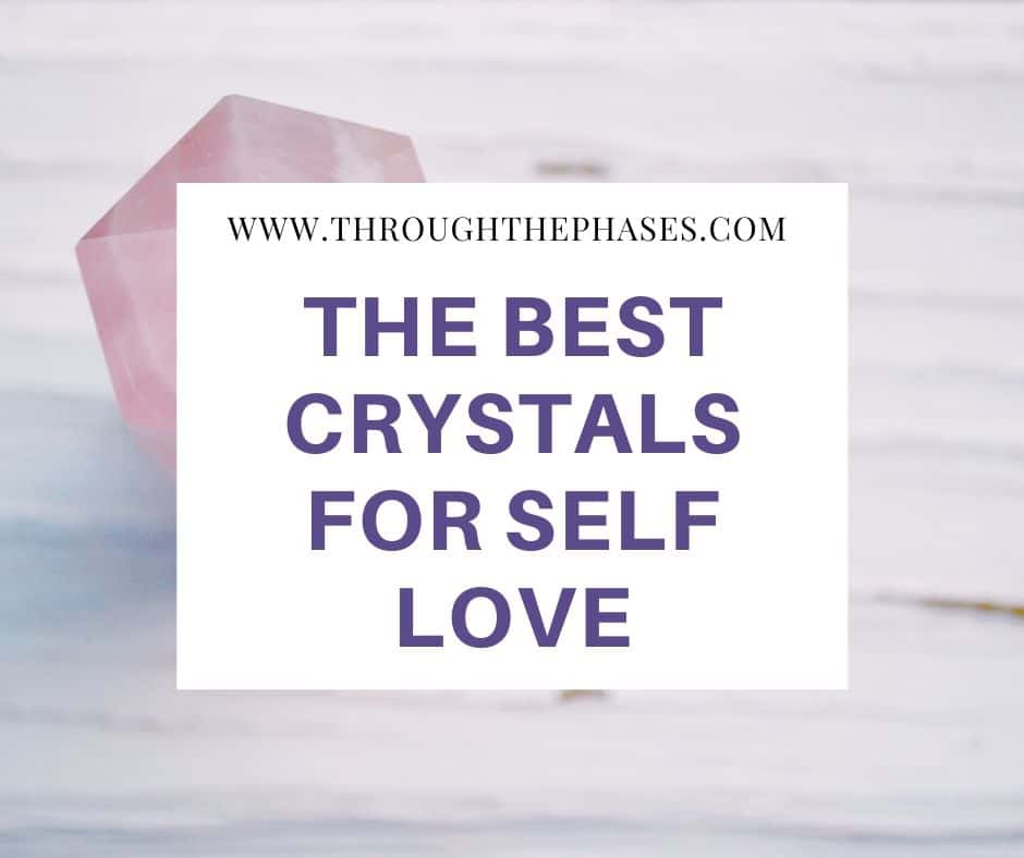 the best crystals for self love