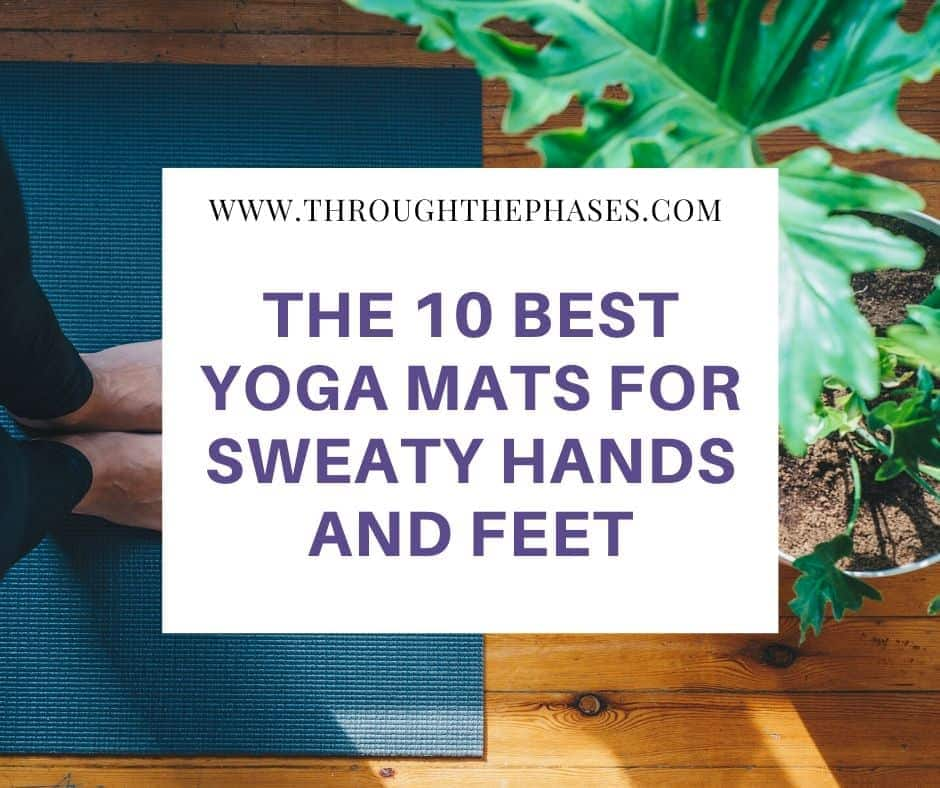 best yoga mat for sweaty hands and feet