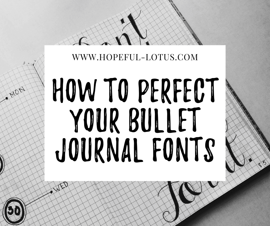 how to perfect your bullet journal fonts