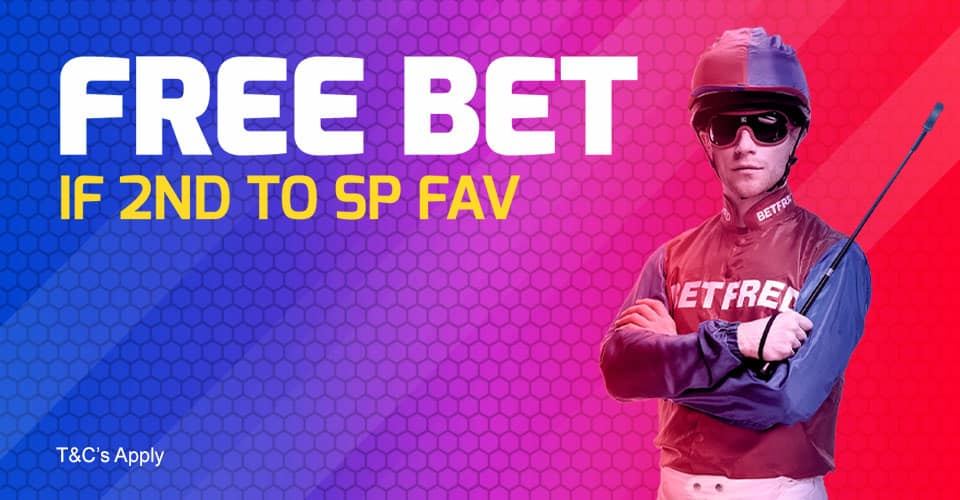 Betfred Horse Racing - Free Bet If 2nd to the SP Fav