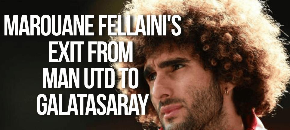 Manchester United's Marouane Fellaini's rumoured move to Galatasaray