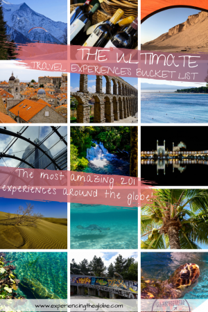 The ULTIMATE travel experiences bucket list – The best 201 experiences the world has to offer! #BucketList #OffTheBeatenPath #OnTheBeatenPath #Wanderlust #TravelPhotography #SlowTravel #IndependentTravel #SoloFemaleTravel #Backpacking #Adventures #TravelExperience #BeautifulDestinations