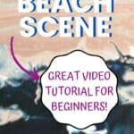 Acrylic Pour Painting Sunset Beach Scene Video Tutorial!