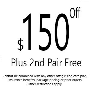 $150 OFF and 2nd Pair Free