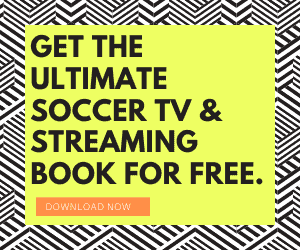 Ultimate Soccer Streaming and TV Guide ebook