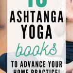 ashtanga yoga books to advance your home practice