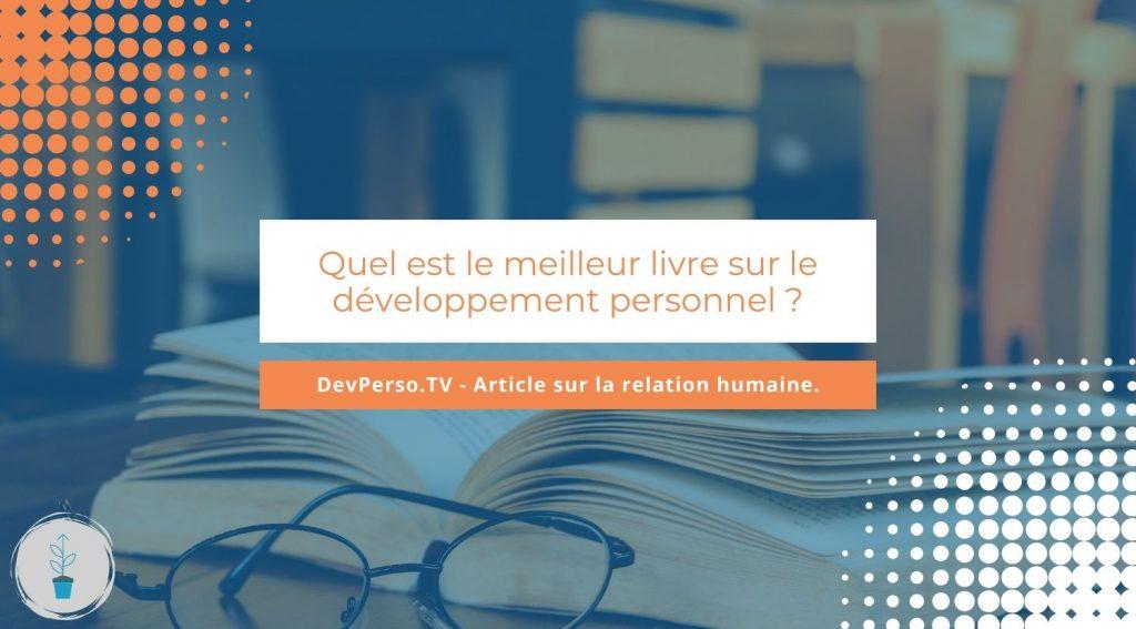 Quel est le meilleur livre sur le développement personnel ?