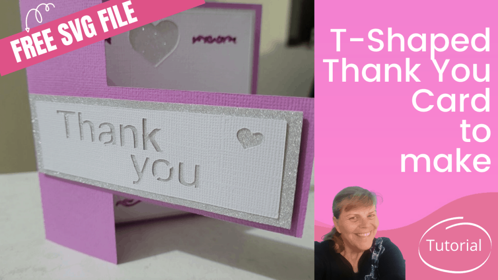 How to make T-Shaped Card tutorial for the Brother Scan N Cut