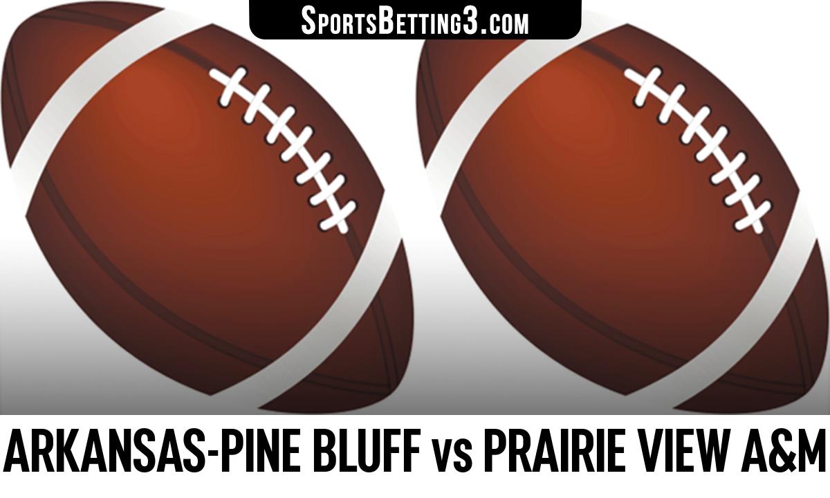 Arkansas-Pine Bluff vs Prairie View A&M Betting Odds