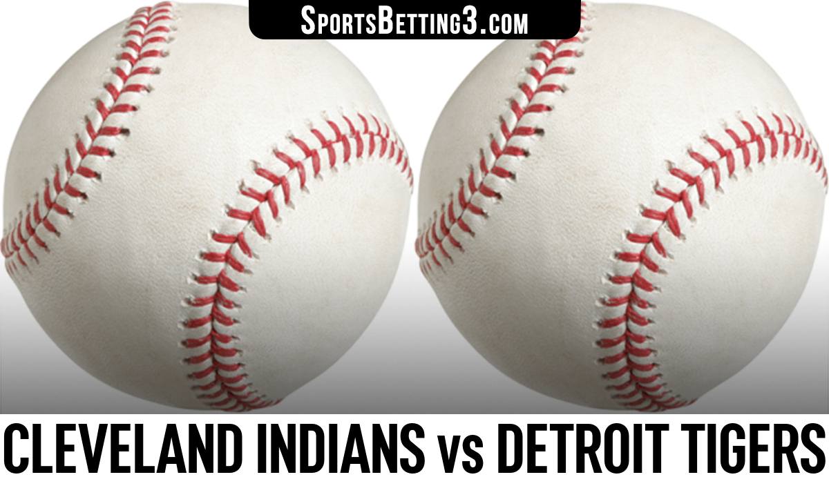 Cleveland Indians vs Detroit Tigers Betting Odds