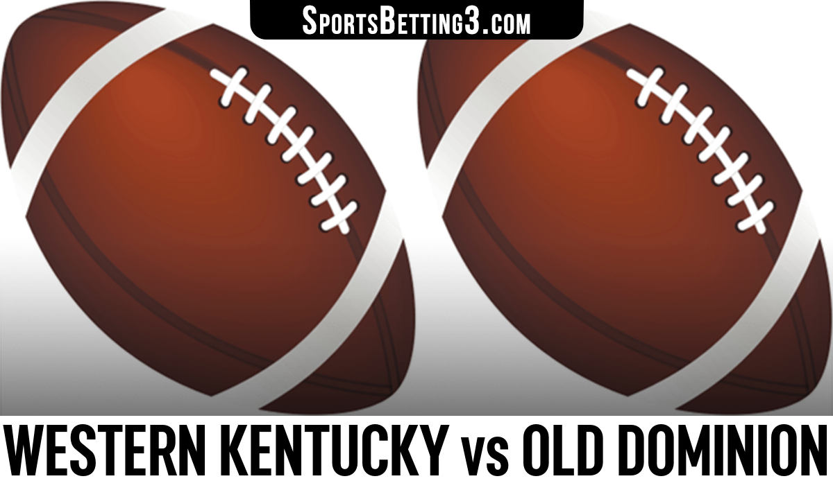 Western Kentucky vs Old Dominion Betting Odds