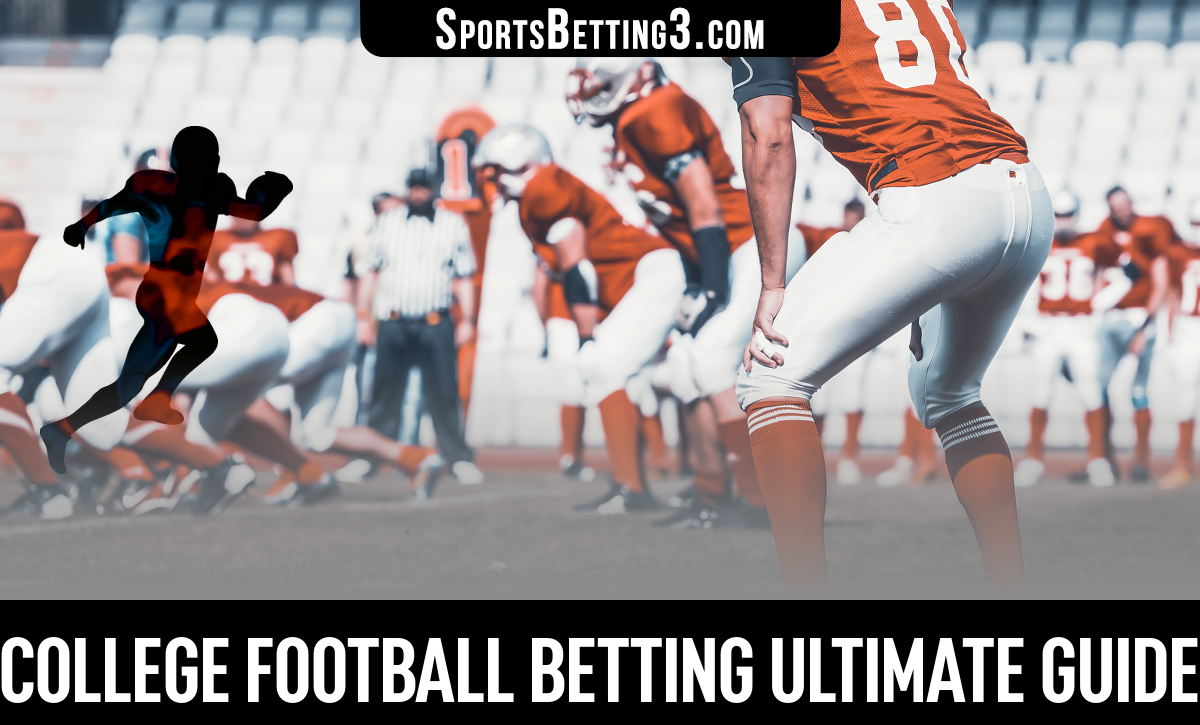 College Football Betting Ultimate Guide