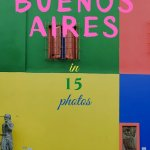 Travel Inspiration -Buenos Aires in 15 photos - PIN3