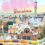 Park-Guell-Barcelona-Tour-Guide-and-Tips-for-Visiting-PIN1