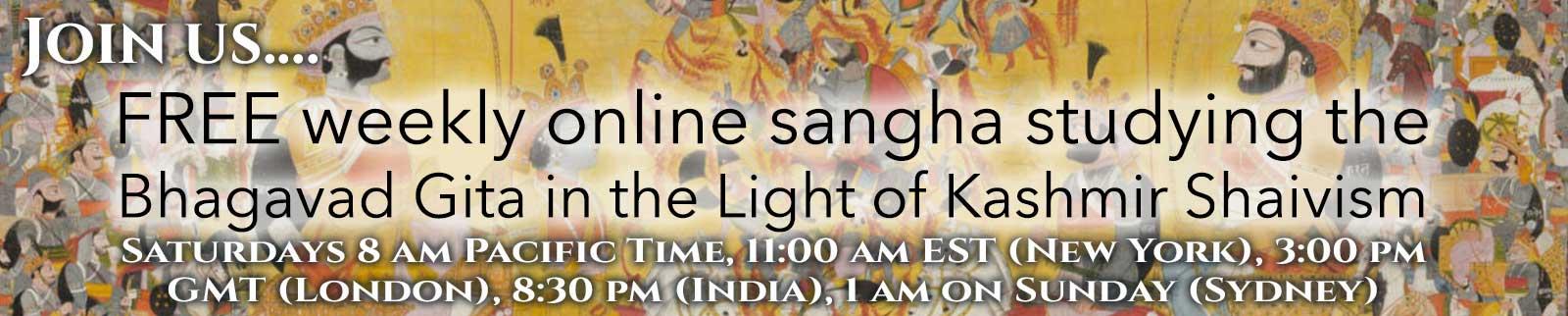 FREE weekly Sangha