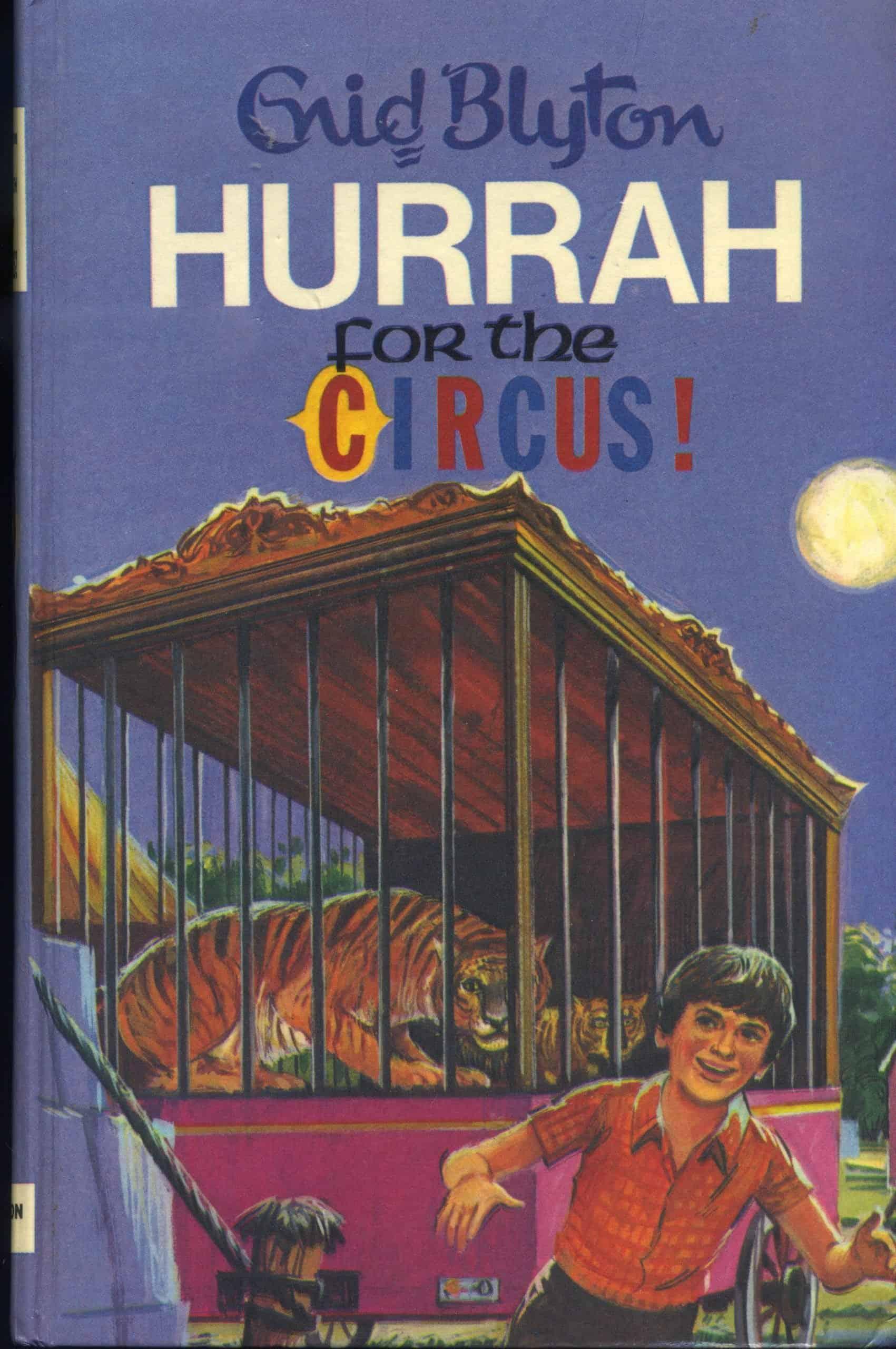 Hurrah for the Circus Book Cover Enid Blyton